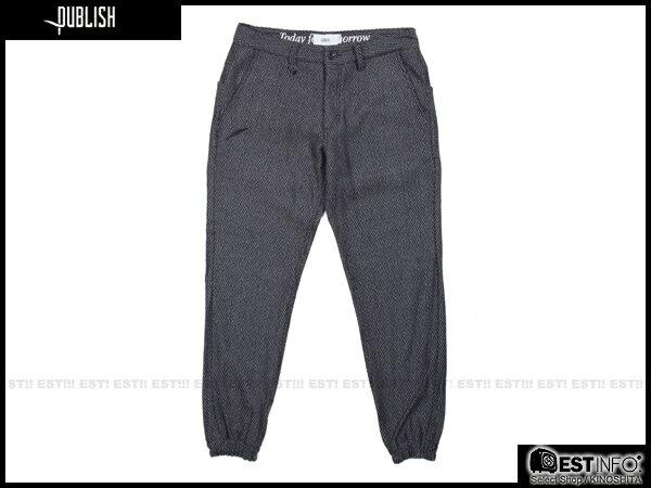 【EST】PUBLISH BRUSWICK JOGGER 束口褲 [PL-5088-086] W28~34 E0930 0