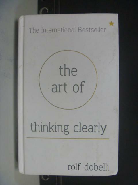 ~書寶 書T4/心理_HIX~The Art of Thinking Clearly_Ro