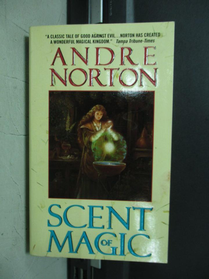 ~書寶 書T1/原文小說_NFV~Scent of magic_Andre norton
