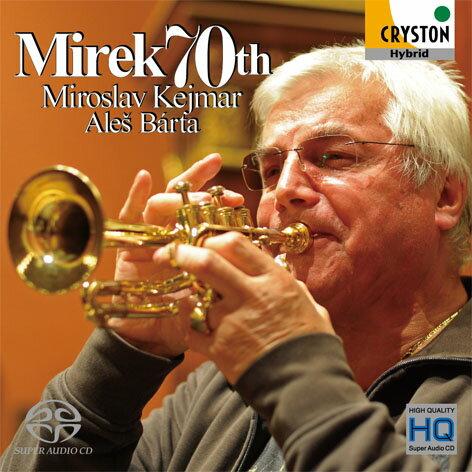【小閔的古典音樂世界】CRYSTON 凱馬爾(Miroslav Kejmar)/凱馬爾: 慶祝70歲選集[Mirek 70th]【1SACD】