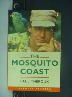 【書寶二手書T1/語言學習_NQM】The Mosquito Coast_Paul Theroux