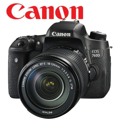 Canon 760D Kit 含原廠 EF-S18-135  STM 鏡頭 【送 32G+清潔組+保護貼、登錄再送郵差包+減壓背帶】。 彩虹公司貨