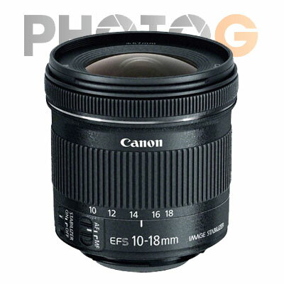 Canon EF-S 10-18 / 10-18mm f/4.5-5.6 IS STM 超廣角變焦鏡頭 (公司貨)