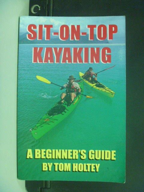 ~書寶 書T6/體育_JLO~Sit~On~Top Kayaking: A Beginne