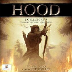 Hood - Noble Secrets: The Legend Of Robin Hood Reborn (CD)