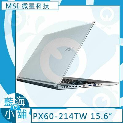 MSI 微星PX60 2QD-214TW 全新系列★PX60★ i7-5700HQ四核心處理器xWindows 10 筆記型電腦