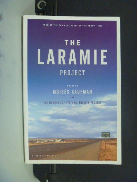 ~書寶 書T4/原文小說_GJU~The Laramie Project_Moises K