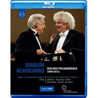 拉圖&阿丘卡羅 西班牙花園之夜 Berliner Philharmoniker & Sir Simon Rattle with Joaquín Achúcarro (藍光Blu-ray) 【EuroArts】 0