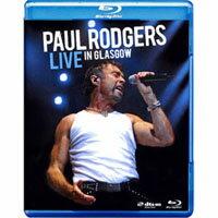 保羅.羅傑斯:蘇格蘭葛拉斯哥現場演唱會 Paul Rodgers: Live In Glasgow (藍光Blu-ray) 【Evosound】 - 限時優惠好康折扣