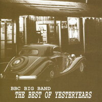 搖擺年代-紅色搖擺 BBC Big Band: The Best of Yesteryears II (CD) 0