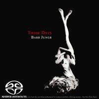 芭菠.楊格:那些美好的時光 Barb Jungr: Those Days (SACD) 0