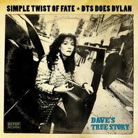 戴夫的真實故事:迪倫之歌 Dave's True Story: Simple Twist Of Fate ★ DTS Does Dylan (CD)【BEPOP Records】 0
