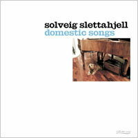 莎薇.史蕾塔亞:居家之歌 Solveig Slettahjell: Domestic Songs (CD)【Curling Legs】 0