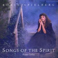 蘿冰.史佩伯格:夢的回憶 Robin Spielberg: Songs of The Spirit (CD)【North Star】
