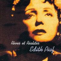 典藏Edith Piaf-無悔的傳奇 Reves Et Realites (CD)