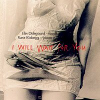 艾琳.歐德家德:等你回來 Elin Ødegaard & Rune Klakegg: I Will Wait For You (CD) - 限時優惠好康折扣
