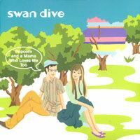 燕式跳水俱樂部:爆米花&愛我的老媽 Swan Dive: Popcorn And A Mama Who Loves Me Too (CD) - 限時優惠好康折扣