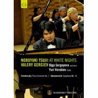 辻井伸行 在俄羅斯白夜音樂節~葛濟夫指揮馬林斯基劇院管弦樂團 Nobuyuki Tsujii at White Nights (DVD) 【EuroArts】