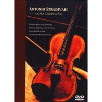 製琴教父~史特拉底瓦里 Antonio Stradivari - A Gala Celebration - (DVD)