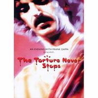 法蘭克扎帕:永無止盡的折磨 Frank Zappa: The Torture Never Stops (DVD) 【Evosound】 - 限時優惠好康折扣