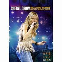 雪瑞兒.可洛:遠離曼菲斯-潘塔吉劇院演唱會 Sheryl Crow: Miles from Memphis (DVD) 【Evosound】 0