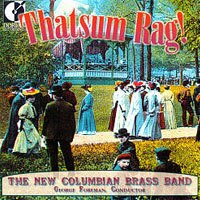 New Columbian Brass Band: Thatsum Rag!  (CD)【Dorian】 0