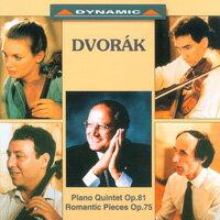 德弗乍克:鋼琴五重奏 Dvorak: Piano Quintet Op.81 / Romantic Pieces Op.75 (CD)【Dynamic】 - 限時優惠好康折扣