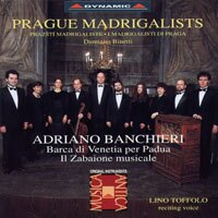 布拉格情歌作曲家演奏團:班基耶里作品集 Adriano Banchieri: Barca di Venetia per Padua / Il Zabaione Musicale (CD)【Dynamic】 0