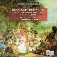 大師的禮讚 – 維歐提小提琴協奏曲全集7 G. Battista Viotti: Complete violin concertos (Vol.7) (CD)【Dynamic】 0