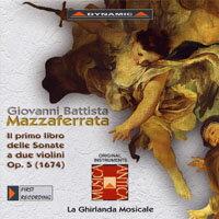 馬札弗烈塔:雙小提琴奏鳴曲,作品5 Mazzaferrata: Il Primo Libro Delle Sonate A Due Violini, Op. 5 (CD)【Dynamic】 0
