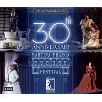 馬丁納弗蘭卡音樂祭30周年紀念專輯 30th Anniversary of the Martina Franca Festival (3CD)【Dynamic】 - 限時優惠好康折扣
