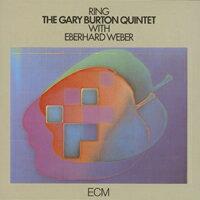 蓋瑞.波頓五重奏與艾伯哈德.韋伯 Gary Burton Quintet with Eberhard Weber: Ring (CD) 【ECM】 0