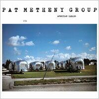 派特.麥席尼 Pat Metheny Group: American Garage (CD) 【ECM】 0