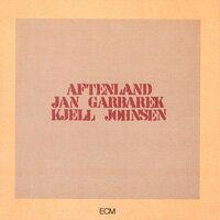 楊.葛伯瑞克 Jan Garbarek / Kjell Johnsen: Aftenland (CD) 【ECM】 - 限時優惠好康折扣