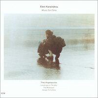 伊蓮妮.卡蘭卓:電影配樂集總 Eleni Karaindrou: Music For Films (CD) 【ECM】 0