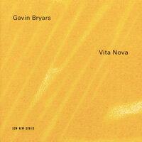 Gavin Bryars: Vita Nova (CD) 【ECM】 0