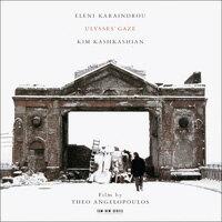 伊蓮妮.卡蘭卓:尤里西斯生命之旅 Eleni Karaindrou: Ulysses' Gaze (CD) 【ECM】 0
