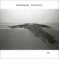 楊.葛伯瑞克 Jan Garbarek: Visible World (CD) 【ECM】 0