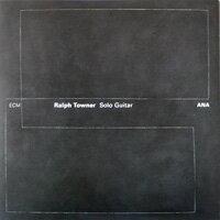 拉爾夫.陶納 Ralph Towner: Ana (CD) 【ECM】 0