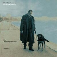 伊蓮妮.卡蘭卓:永遠的一天 Eleni Karaindrou: Eternity and a Day (CD) 【ECM】 - 限時優惠好康折扣
