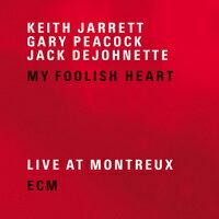 奇斯.傑瑞特三重奏:我愚蠢的心 Keith Jarrett Trio: My Foolish Heart (2CD)【ECM】 - 限時優惠好康折扣