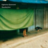 艾伯托.吉斯蒙提:問候 Egberto Gismonti: Saudações (2CD) 【ECM】 0