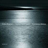 基頓.克萊曼/波羅的海弦樂團 Gidon Kremer / Kremerata Baltica: Hymns and Prayers (CD) 【ECM】 0