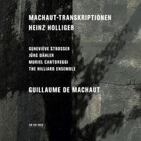 亨氏.霍利格:馬肖轉錄集 Heinz Holliger: Machaut-Transkriptionen (CD) 【ECM】 0