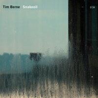 Tim Berne: Snakeoil (CD)【ECM】 0