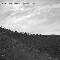 艾莉娜.杜尼四重奏:後山 Elina Duni Quartet: Matanë Malit (CD) 【ECM】 - 限時優惠好康折扣