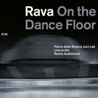 恩利科.拉瓦:《舞池》─麥可傑克森致敬專輯 Enrico Rava And The Pm Jazz Lab: On The Dance Floor (CD) 【ECM】 0