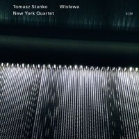 托瑪士.斯坦科紐約四重奏:波蘭樂詩~獻給維斯瓦娃.辛波絲 Tomasz Stańko New York Quartet: Wisława (2CD) 【ECM】 0