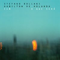 史帝法諾.柏那尼:安特衛普熱演 Stefano Bollani / Hamilton de Holanda: O que será (CD) 【ECM】 0