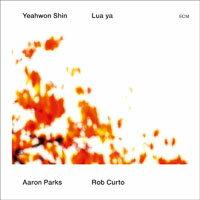 Yeahwon Shin:露亞搖籃曲 Lua ya (CD) 【ECM】 0